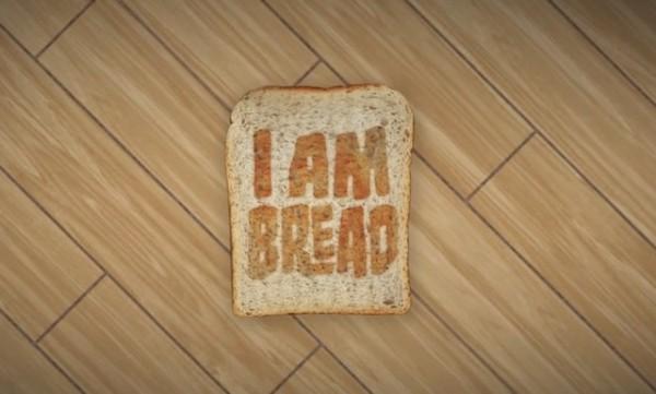 I Am Bread: кусочком белого хлеба стать не желаете?